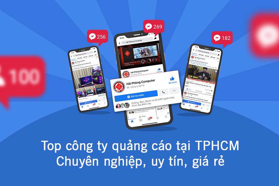 Top công ty quảng cáo tại TPHCM - Chuyên nghiệp, uy tín, giá rẻ