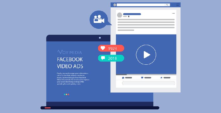 Tại sao bạn nên thực hiện quảng cáo video trên Facebook.
