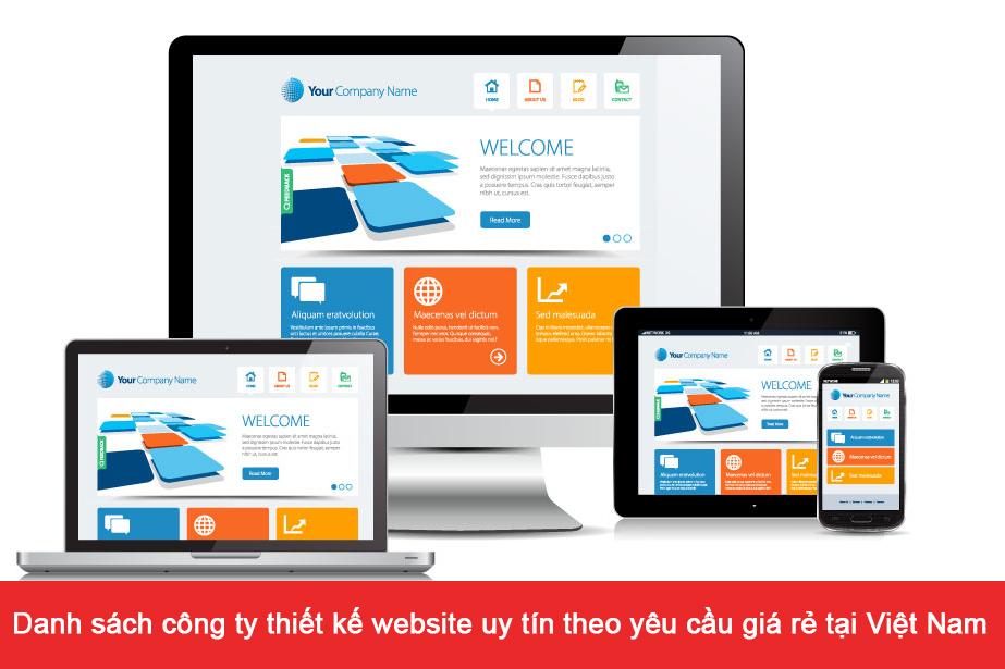 Danh sách công ty thiết kế website uy tín theo yêu cầu giá rẻ tại Việt Nam